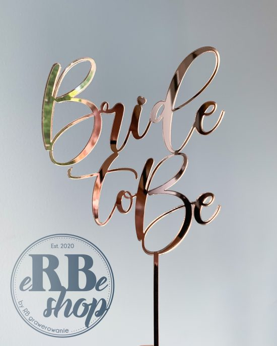 """Cake topper """"Bride to be"""""""